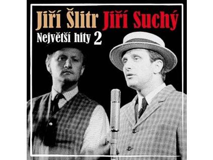 SUCHÝ JIŘÍ, ŠLITR JIŘÍ - Největší hity 2 - CD