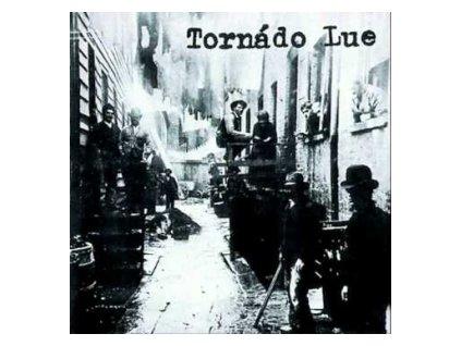 TORNADO LUE - Tornado Lue - CD