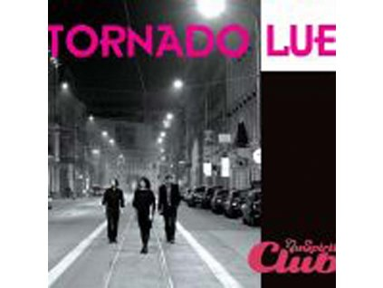 TORNADO LUE - Live nu spirit club - CD