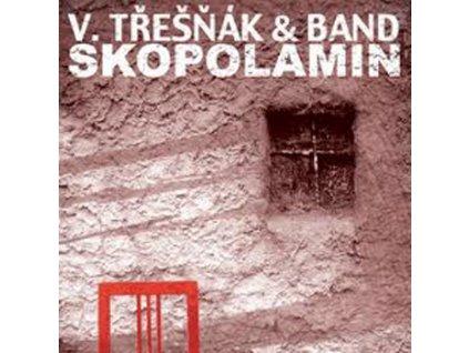 TŘEŠŇÁK VLASTIMIL & BAND - Skopolamin - CD