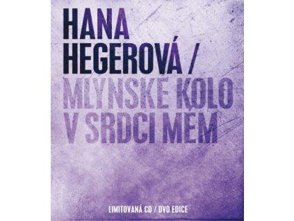 HEGEROVÁ HANA - Mlýnské kolo v srdci mém - CD+DVD