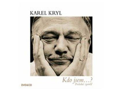 KRYL KAREL - Kdo jsem...? Poslední zpověď - CD+DVD
