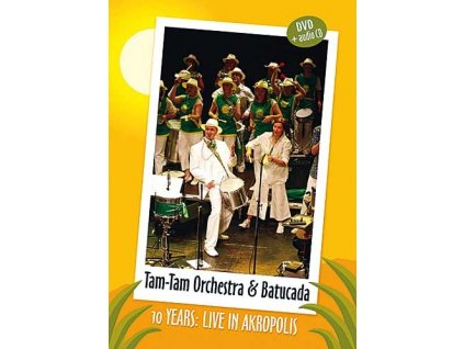 TAM TAM ORCHESTRA - 10 years: Live in Akropolis - DVD