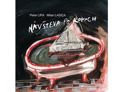 LIPA PETER & LASICA MILAN - Návšteva po rokoch - CD