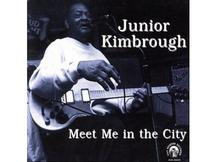 KIMBROUGH JUNIOR - Meet in the City - CD