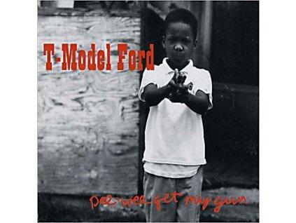 T-MODEL FORD - Pee-Wee Get My Gun - CD