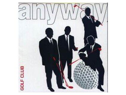 ANYWAY - Golf Club - CD