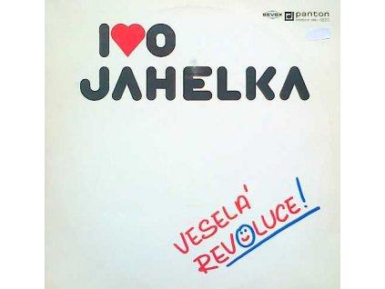 JAHELKA IVO - Veselá revoluce! - LP / BAZAR