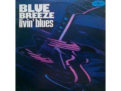 LIVIN´ BLUES: Blue Breeze - LP / BAZAR