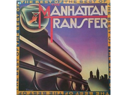 MANHATTAN TRANSFER: The Best Of - LP / BAZAR