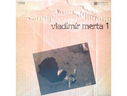 MERTA VLADIMÍR - Vladimír Merta 1 - LP / BAZAR