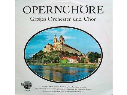 OPERNCHORE - GROSES ORCHESTER UND CHOR - LP / BAZAR