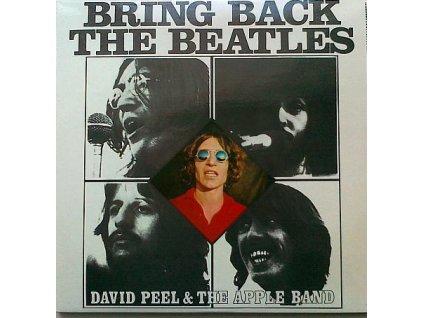 PEEL DAVID: Bring Back The Beatles - LP / BAZAR