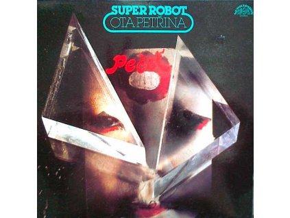 PETŘINA OTA & SUPER ROBOT: Pečeť - LP / BAZAR