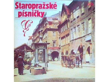 STAROPRAŽSKÉ PÍSNIČKY - LP / BAZAR