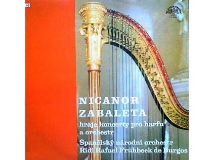 ZABALETA N: Nicanor Zabaleta hraje koncerty pro harfiu a orchestr - LP / BAZAR