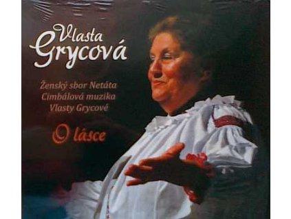 GRYCOVÁ VLASTA - O lásce - CD