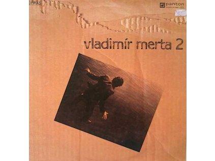 MERTA VLADIMÍR - Vladimír Merta 2 - LP / BAZAR
