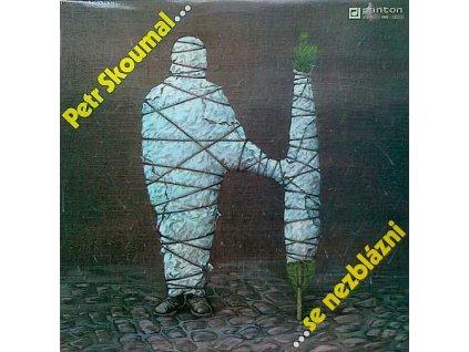 SKOUMAL PETR - ... se nezblázni - LP / VINYL