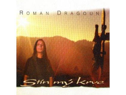 DRAGOUN ROMAN - Stín mý krve - 2LP