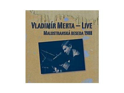 MERTA VLADIMÍR - Malostranská beseda / Live - 2CD