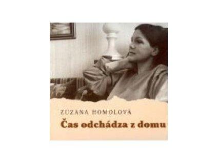 HOMOLOVÁ ZUZANA - Čas odchádza z domu - 2CD