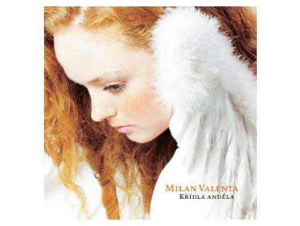VALENTA MILAN - Křídla anděla - CD