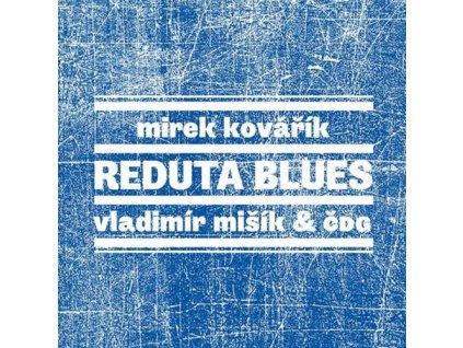MIŠÍK VLADIMÍR / KOVÁŘÍK MIREK - Reduta Blues - 2CD