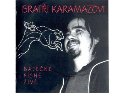 BRATŘI KARAMAZOVI - Báječné písně živě - CD