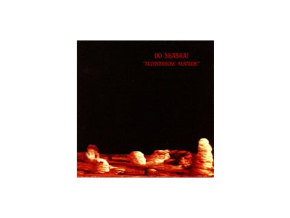 DO SHASKA! - Alchymische Alraune - CD