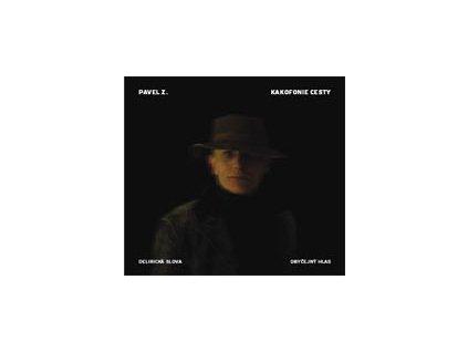 ZAJÍČEK PAVEL - Kakofonie cesty - CD