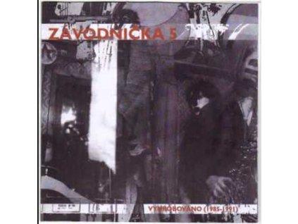 ZÁVODNIČKA 5 - Vyhrobováno - CD