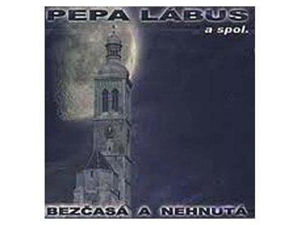 LÁBUS PEPA - Bezčasá a nehnutá  - CD