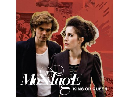 MONTAGE - King or Queen - CD
