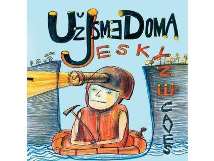 UŽ JSME DOMA - Jeskyně - CD