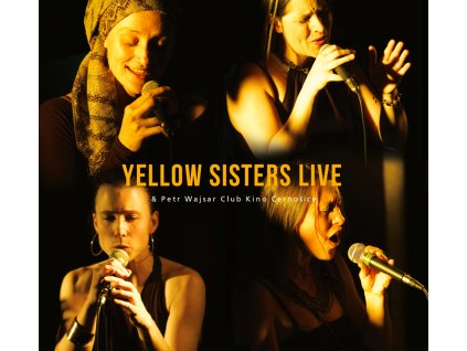 YELLOW SISTERS - Live & Petr Wajsar - CD
