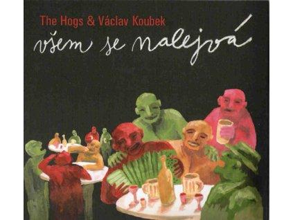HOGS & VÁCLAV KOUBEK - Všem se nalejvá - CD