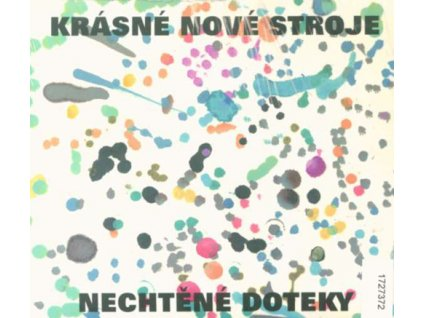 KRÁSNÉ NOVÉ STROJE - Nechtěné doteky - CD