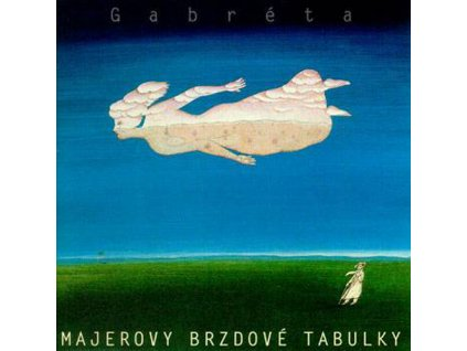 MAJEROVY BRZDOVÉ TABULKY - Gabréta - CD