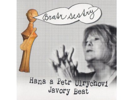 ULRYCHOVI HANA A PETR & JAVORY BEAT - Bratr sestry - CD