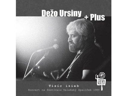 URSINY DEŽO + PLUS - Tisíc izieb - CD
