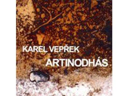 VEPŘEK KAREL - Artinodhás - CD