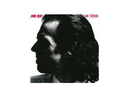 HIATT JOHN - Slow Turning - CD