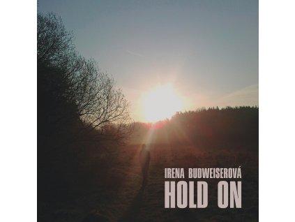 BUDWEISEROVÁ IRENA - Hold on - CD
