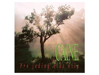 CAINE - Pro jediný vlas víly - CD