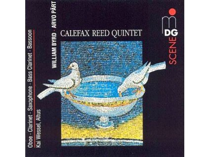 CALEFAX REED QUINTET/ ARVO PART / WILLIAM BYRD - CD