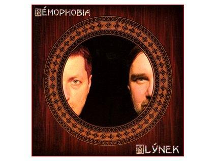 DÉMOPHOBIA - Mlýnek - CD