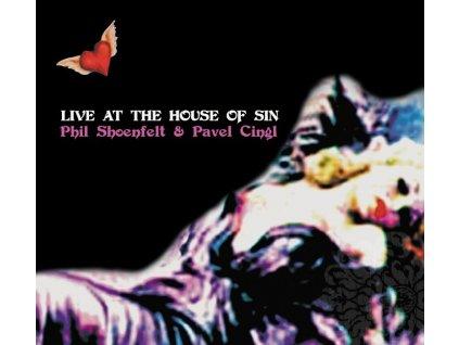SHOENFELT & CINGL - Live at teh House of Sin - CD
