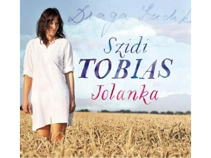TOBIAS SZIDI - Jolanka - CD
