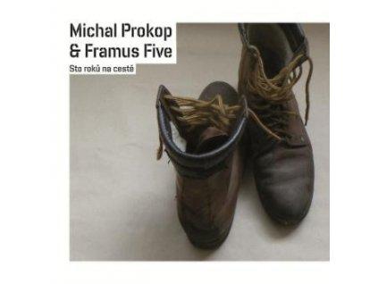 PROKOP MICHAL & FRAMUS FIVE - Sto roků na cestě - CD